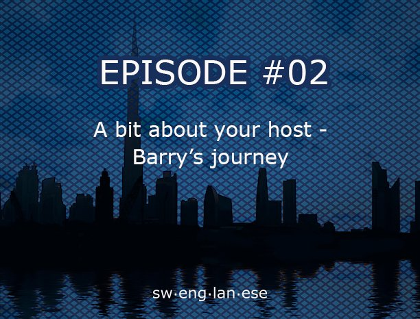 Episode 2 – Barry's Journey