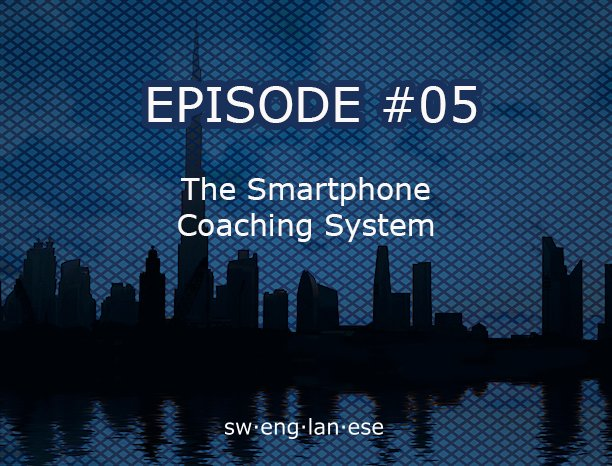 Episode 5 – Smartphone Coaching